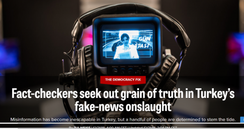 "Quoted in ""Fact-checkers seek out grain of truth in Turkey's fake-news onslaught"