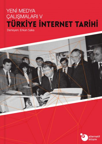 Türkiye İnternet Tarihi (Yeni Medya Çalışmaları V) @altbilisim tarafından yayınlandı!